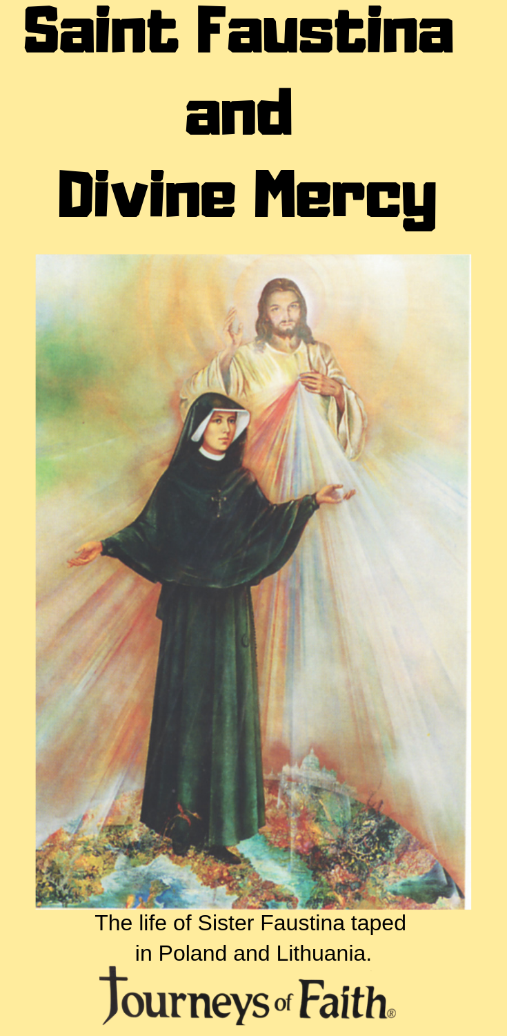 Saint Faustina and Divine Mercy DVD - Bob and Penny Lord