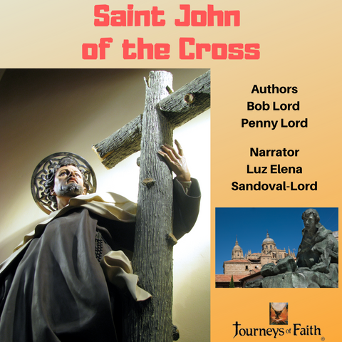 Saint John of the Cross audiobook - Bob and Penny Lord
