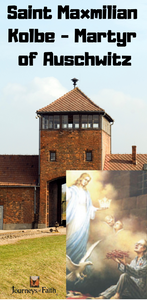 Saint Maxmilian Kolbe - Martyr of Auschwitz - Bob and Penny Lord