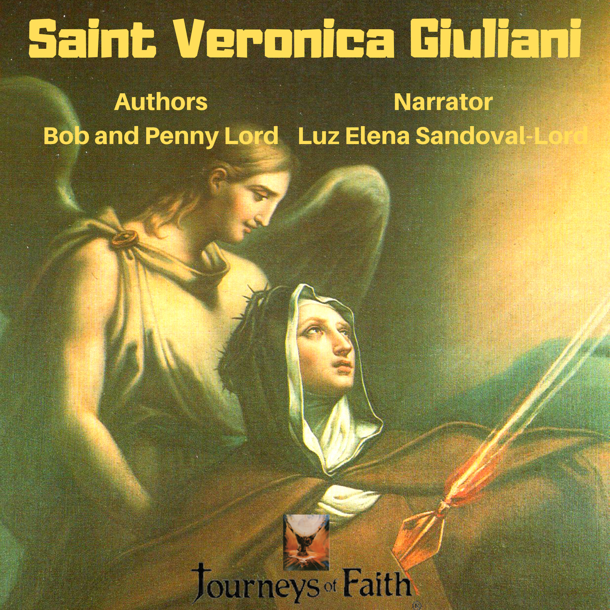 Saint Veronica Giuliani Audiobook - Bob and Penny Lord