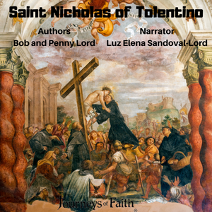 Saint Nicholas of Tolentino Audiobook - Bob and Penny Lord