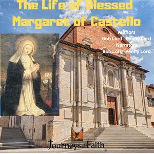 Blessed Margaret of Castello Audiobook - Bob and Penny Lord