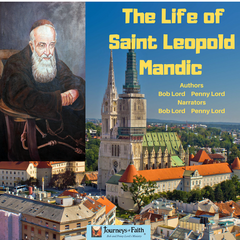 Saint Leopold Mandic Audiobook - Bob and Penny Lord