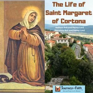 Saint Margaret of Cortona Audiobook - Bob and Penny Lord