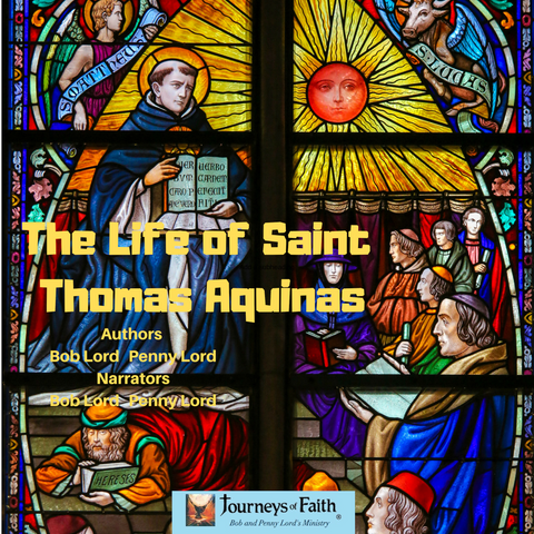 Saint Thomas Aquinas Audiobook - Bob and Penny Lord