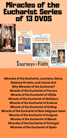 Miracles of the Eucharist Complete Series of 13 DVDS - Bob and Penny Lord