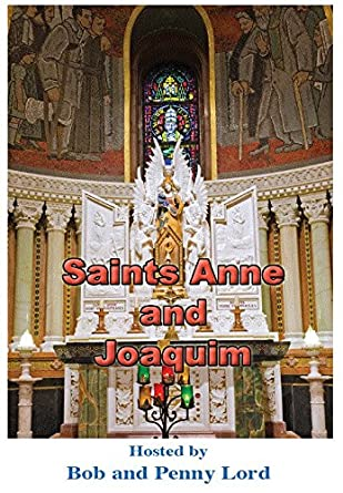 Saints Anne & Joaquim Minibook - Bob and Penny Lord