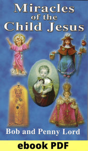 Miracles of the Child Jesus ebook PDF - Bob and Penny Lord