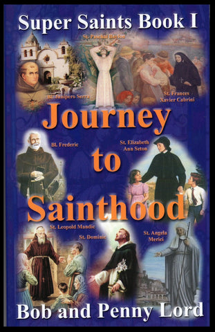 Journey to Sainthood Book - Bob and Penny Lord