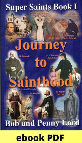 Journey to Sainthood ebook PDF - Bob and Penny Lord