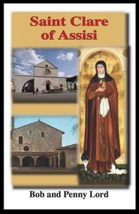 Saint Clare of Assisi Minibook - Bob and Penny Lord