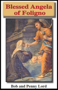 Blessed Angela of Foligno Minibook - Bob and Penny Lord