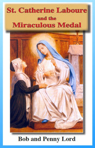 Saint Catherine Laboure and the  Miraculous Minibook - Bob and Penny Lord