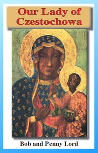 Our Lady of Czestochowa Minibook - Bob and Penny Lord