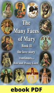 Many Faces of Mary Book 2 ebook PDF ebook PDF Bob and Penny Lord Ministry