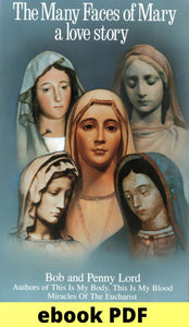 Many Faces of Mary Book 1 ebook PDF - Bob and Penny Lord