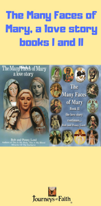 The Many Faces of Mary, a love story books I and II Book Bob and Penny Lord Ministry