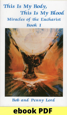 Miracles of the Eucharist Book 1 ebook PDF - Bob and Penny Lord