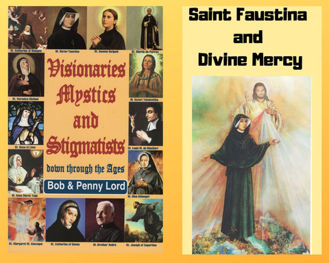 Visionaries Mystics and Stigmatists Book and Companion Saint Faustina DVD - Bob and Penny Lord