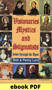 Visionaries Mystics and Stigmatists ebook PDF - Bob and Penny Lord