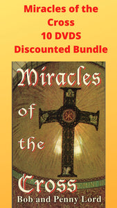 Miracles of the Cross 10 DVDS Discounted Bundle