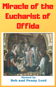 Miracle of the Eucharist of Offida DVD - Bob and Penny Lord