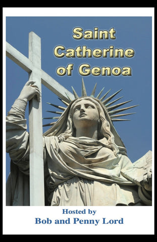 Saint Catherine of Genoa DVD - Bob and Penny Lord
