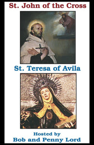 Saints Teresa of Avila and John of the Cross DVD - Bob and Penny Lord