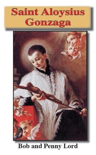 Saint Aloysius Gonzaga mini book - Bob and Penny Lord