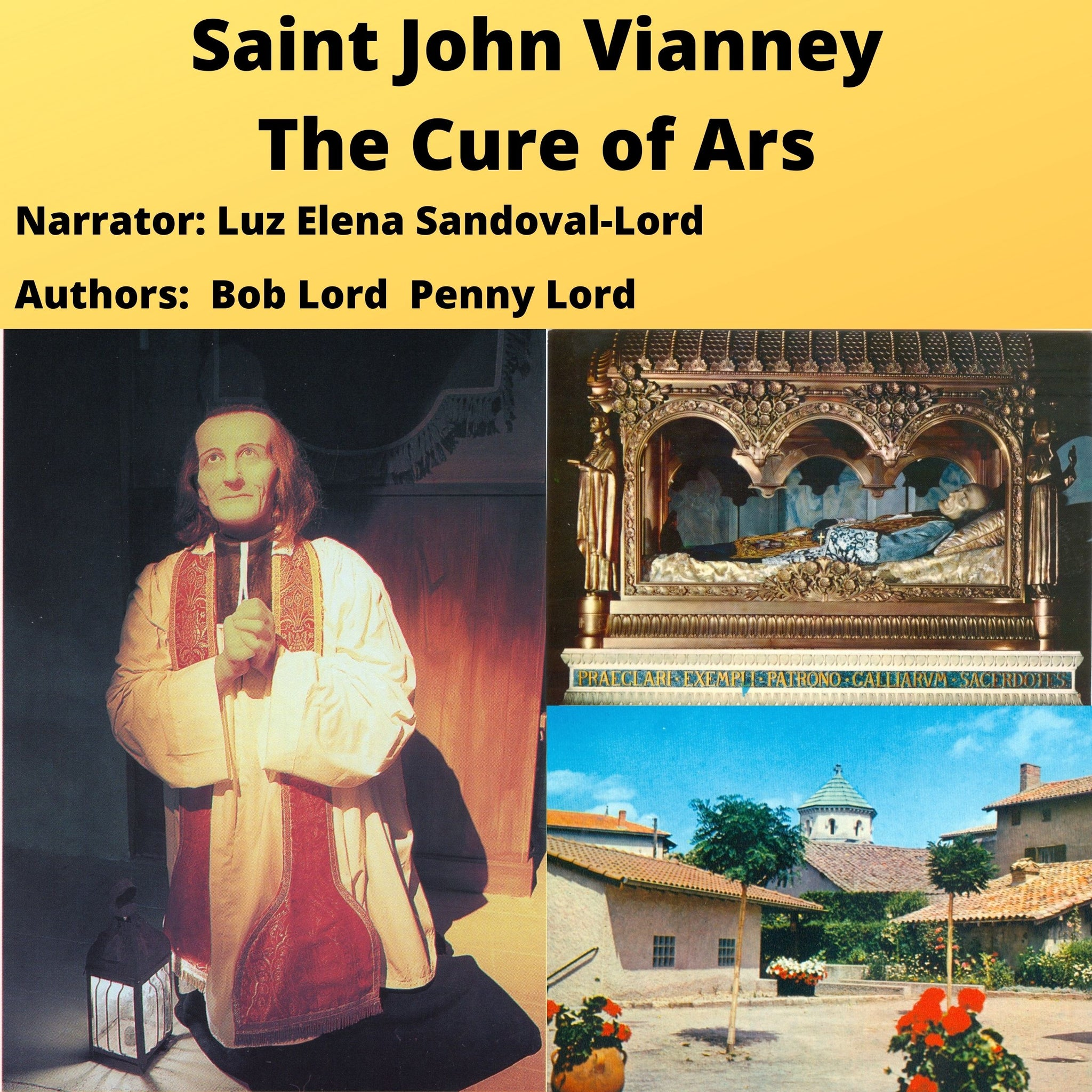 Saint John Vianney Audiobook - Bob and Penny Lord