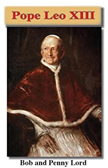Pope Leo XIII Minibook - Bob and Penny Lord