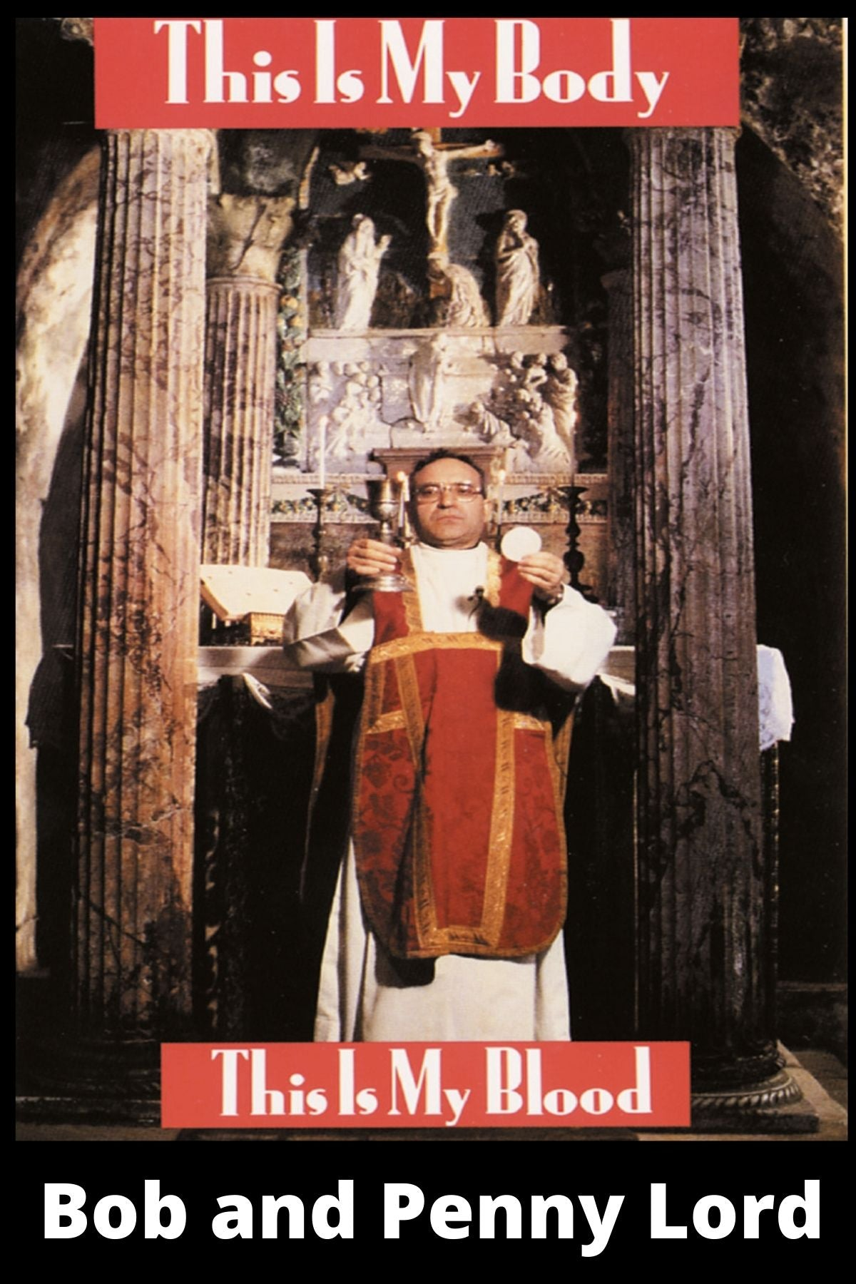 Miracles of the Eucharist Special Documentary DVD - Bob and Penny Lord