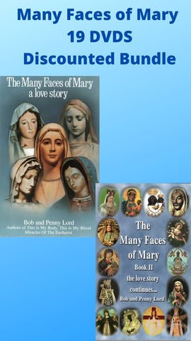 Many Faces of Mary Apparitions 19 DVDS Discounted Bundle - Bob and Penny Lord