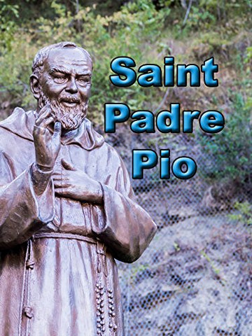 Saint Padre Pio mini book - Bob and Penny Lord