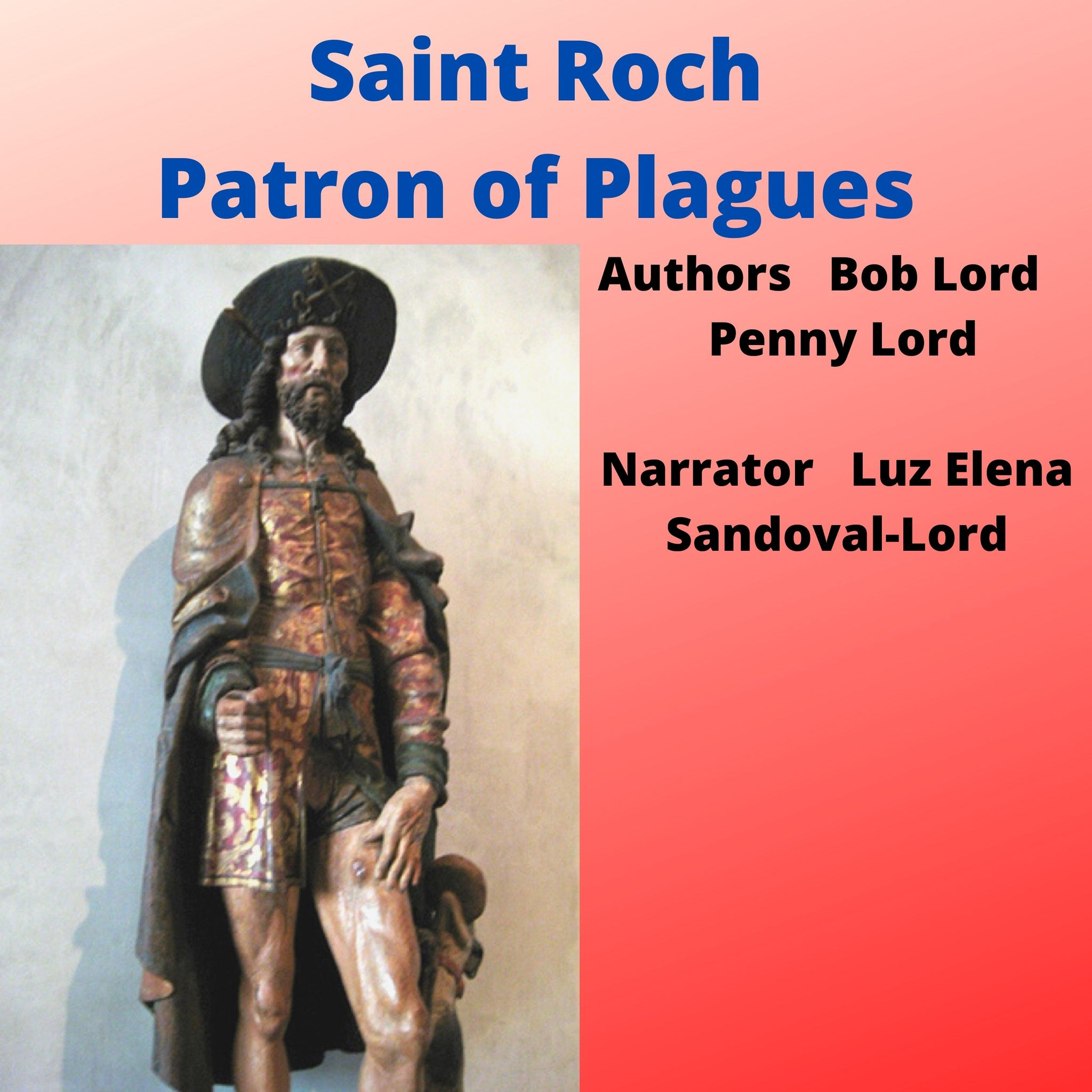 Saint Roch Audiobook Audiobook Bob and Penny Lord Ministry