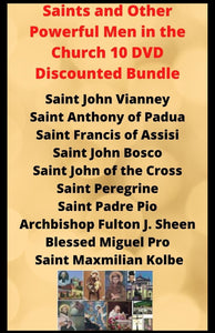Saints and Other Powerful Men in the Church 10 DVD Discounted Bundle - Bob and Penny Lord