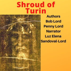 Shroud of Turin Audiobook - Bob and Penny Lord