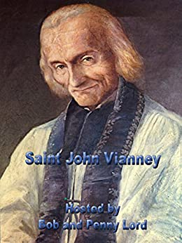Saint John Vianney mini book - Bob and Penny Lord