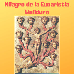 Milagro de la Eucaristia Walldurn Audiobook - Bob and Penny Lord