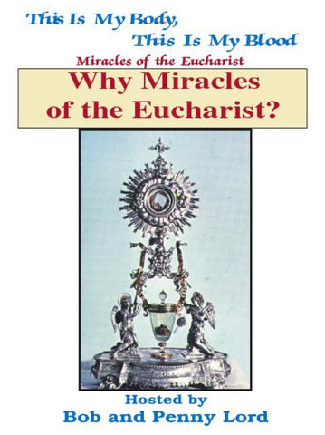 Why Miracles of the Eucharist ebook PDF - Bob and Penny Lord