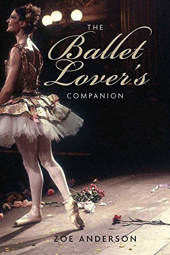 The Ballet Lover's Companion - Just Ballet