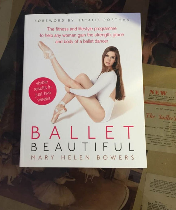 Ballet Beautiful by Mary Helen Bowers - Just Ballet