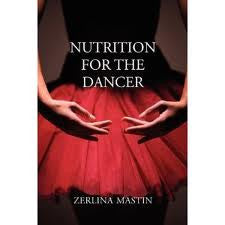 Nutrition for the Dancer by Zerlina Mastin - Just Ballet