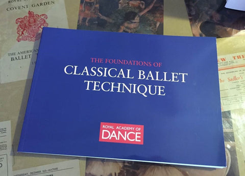 THE FOUNDATIONS OF CLASSICAL BALLET RAD - Just Ballet