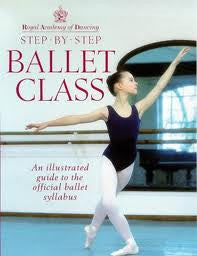 Step by Step Ballet Class - Just Ballet