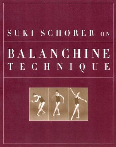 Suki Schorer on Balanchine Technique - Just Ballet