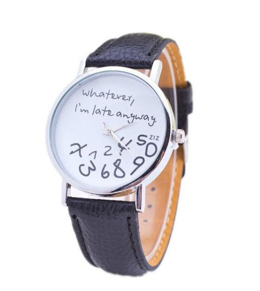 'Whatever I'm Late Anyway' Watch - Super Cute!! sale
