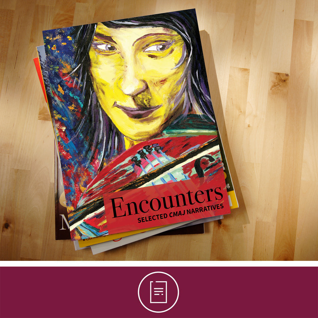 Encounters: Selected CMAJ Narratives