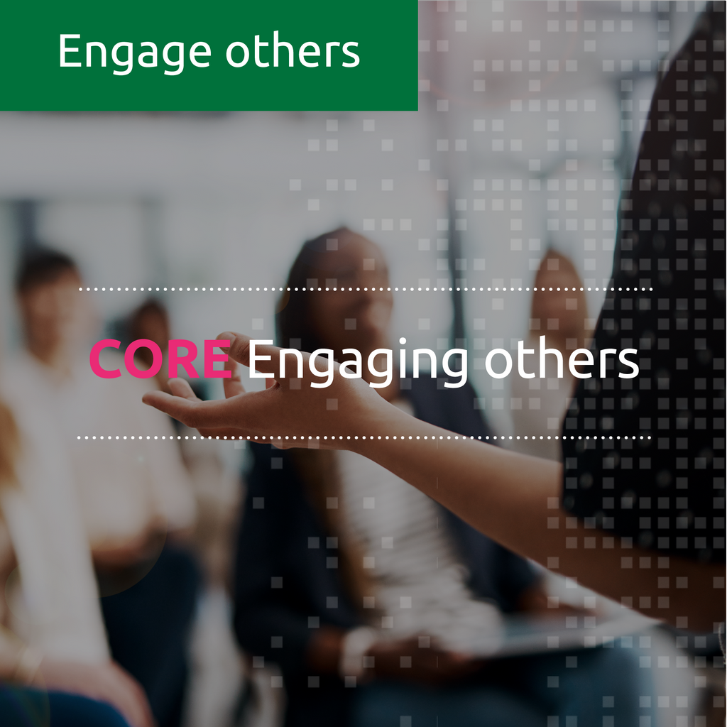 Engaging others (CORE)