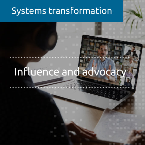 Influence and advocacy